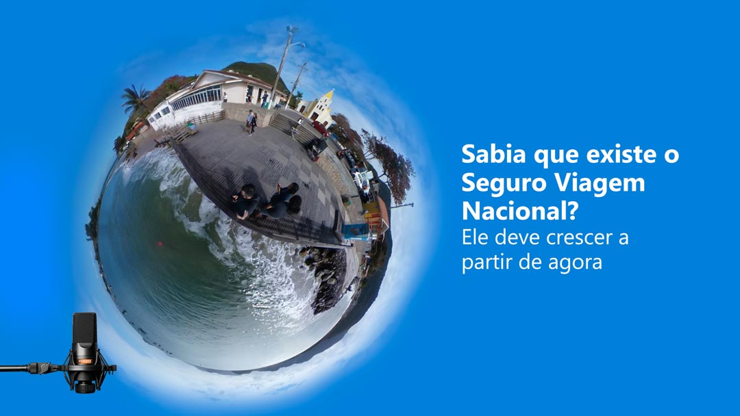 Sabia que existe o Seguro Viagem Nacional?
