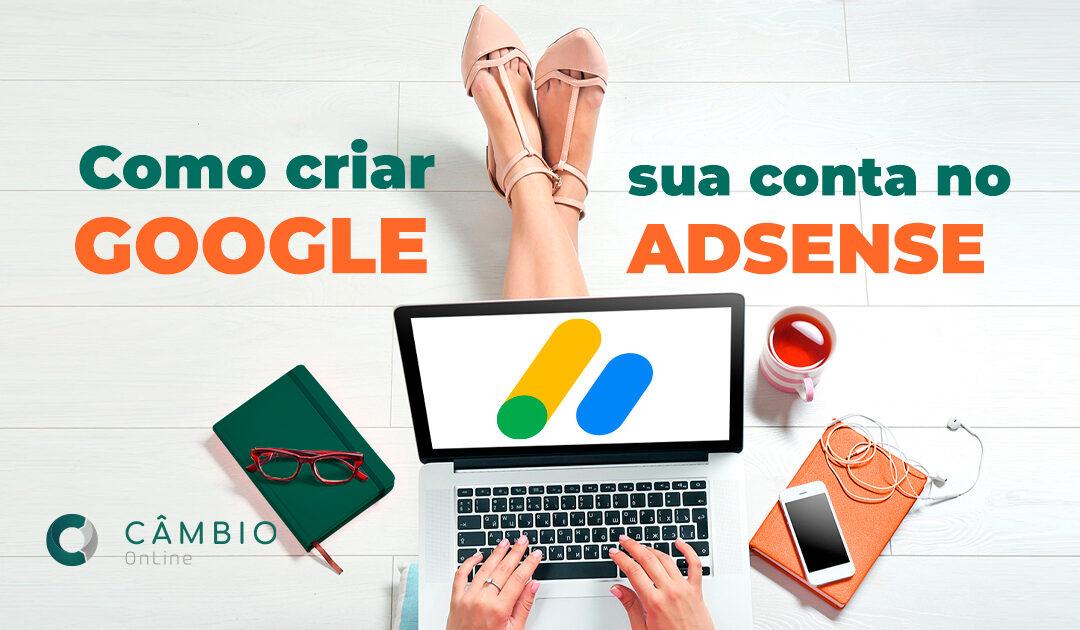 Como criar uma conta no Google Adsense?