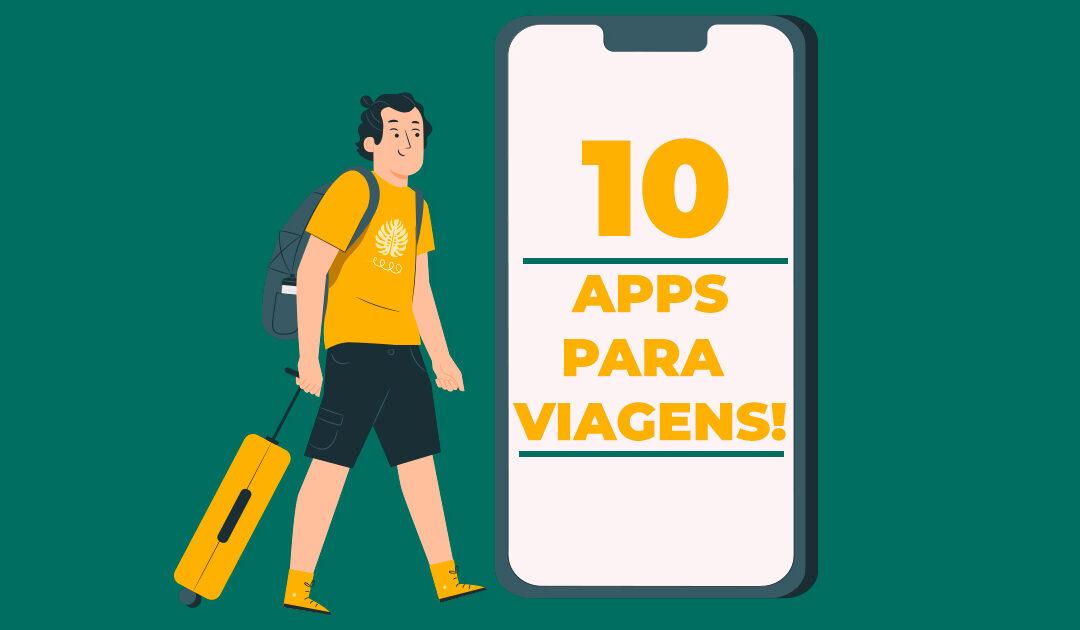 10 Aplicativos que não podem faltar na sua viagem