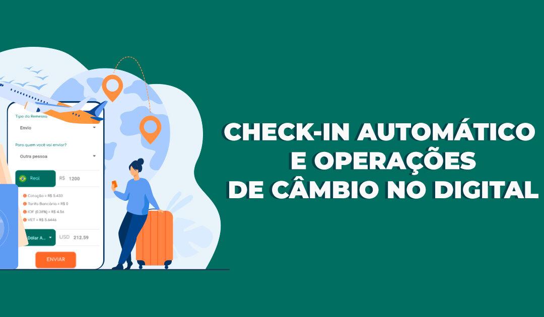 Self-service: Um mundo com check-in automático e operações de câmbio no digital