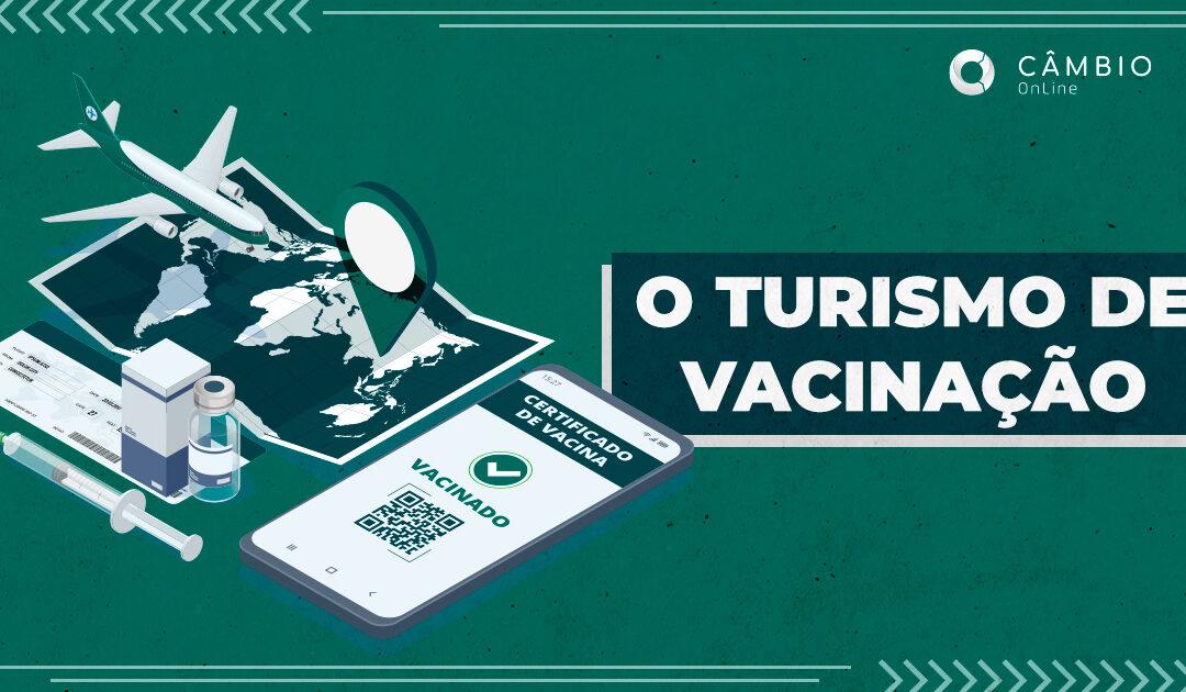 O turismo de vacinação
